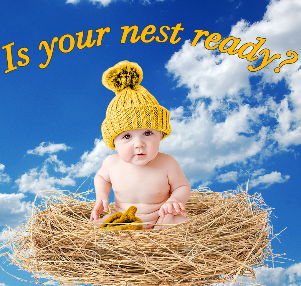 Is your nest ready?