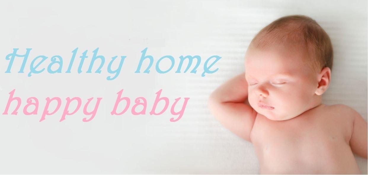 healthy home happy baby